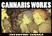Cannabis Works Manga