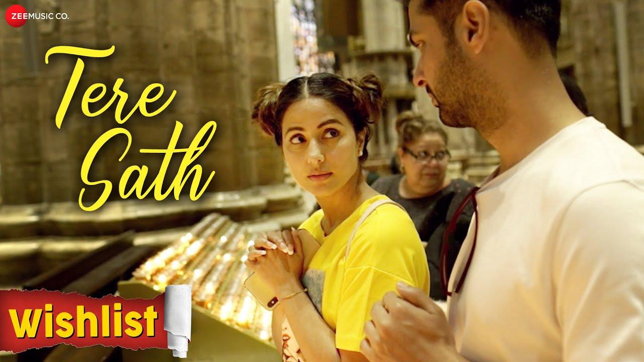 Tere Sath Lyrics Wishlist Hina Khan