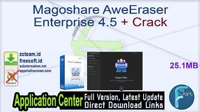Magoshare AweEraser Enterprise 4.5 + Crack_ ZcTeam.id