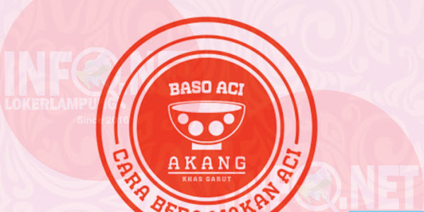Lowongan Kerja Lampung Crew Baso ACI Akang Enggal