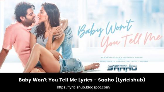 Baby Won't You Tell Me Lyrics - Saaho (Lyricishub)