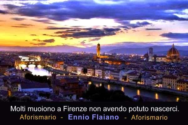 Aforismario Aforismi Frasi E Citazioni Su Firenze