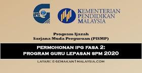 PISMP: Permohonan IPG Fasa 2 (Program Guru Lepasan SPM 2020)