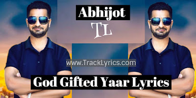 god-gifted-yaar-lyrics