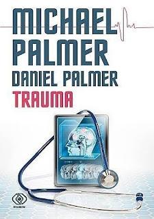 """""""Trauma"""" Michael Palmer, Daniel Palmer"""