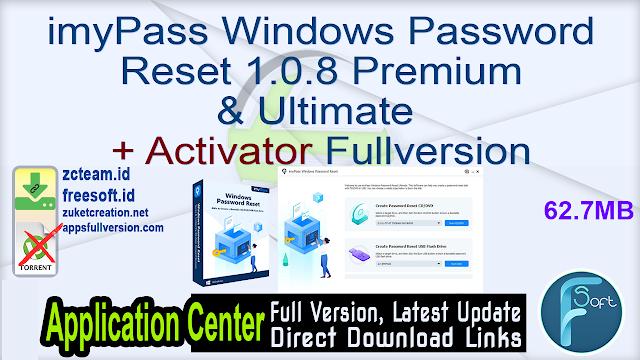 imyPass Windows Password Reset 1.0.8 Premium & Ultimate + Activator Fullversion