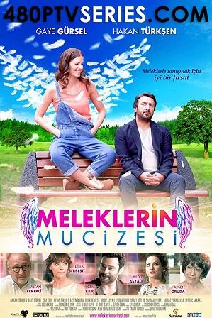 Download Meleklerin mucizesi (2014) 550MB Full Hindi Dual Audio Movie Download 720p Web-DL Free Watch Online Full Movie Download Worldfree4u 9xmovies