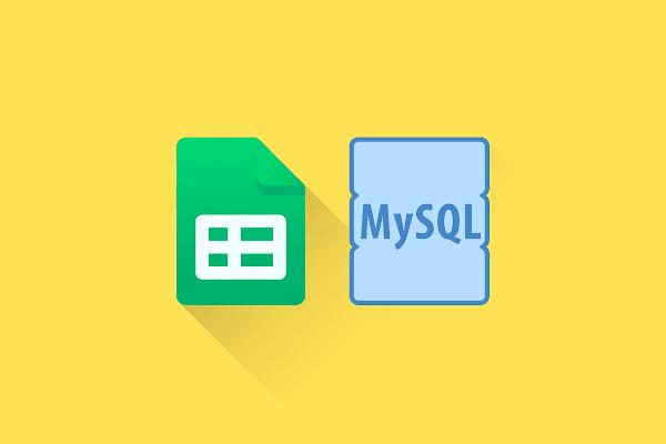 Cách kết nối Google Sheets với Mysql Data bằng Apps Script