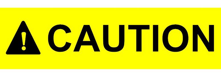 Contoh Caution dalam Bahasa Inggris dan Penjelasannya Contoh Caution dalam Bahasa Inggris dan Penjelasannya