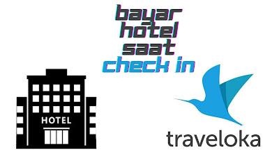 pesan hotel bayar saat check in