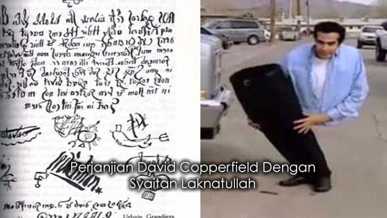 Perjanjian David Copperfield Dengan Syaitan Laknatullah