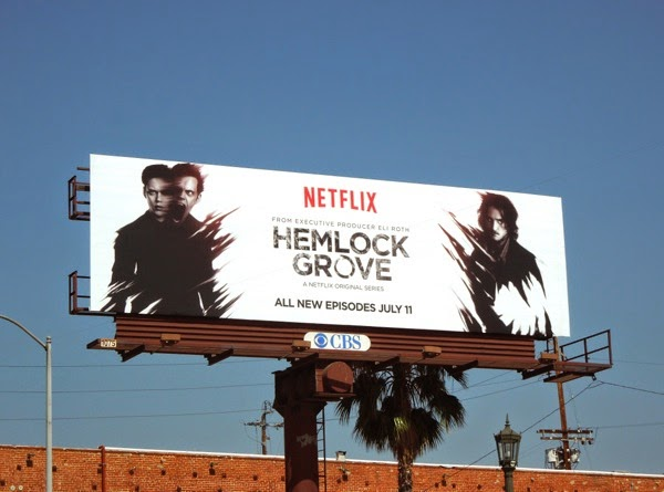 Hemlock Grove season 2 Netflix billboard