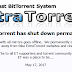 Popular torrent site ExtraTorrent has shut down permanently .