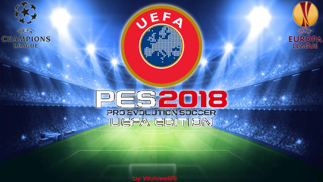 PES 2018 UEFA Edition V3 Final + FIX 2