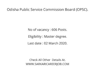 OPSC Latest  Recruitment 2020 | 606 Posts Latest OPSC Vacancy 2020.