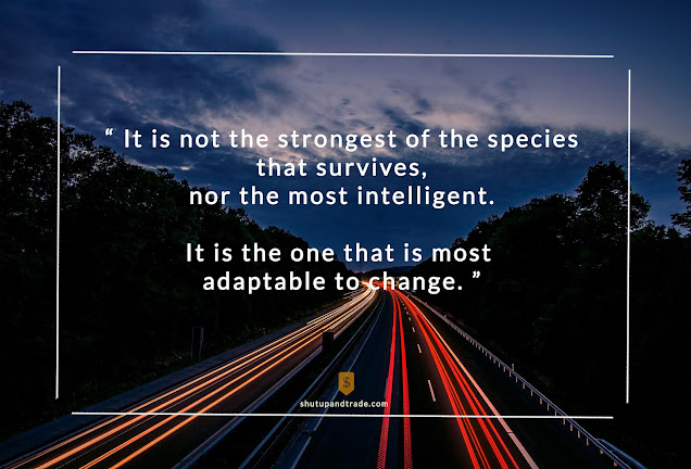Quote of the Day - Agility and Adaptability