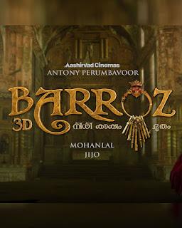 barroz wiki, barroz 3d, barroz music director, barroz budget, barroz movie wiki, mallurelease