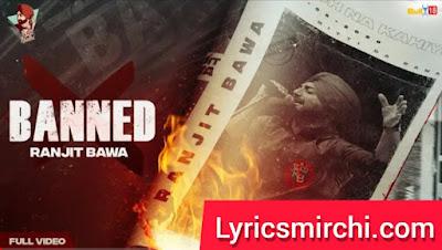 BANNED बैंड Song Lyrics | Ranjit Bawa | Latest Punjabi Song 2020