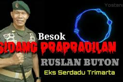 Sidang Prapradilan Eks TNI Ruslan Buton Digelar Besok