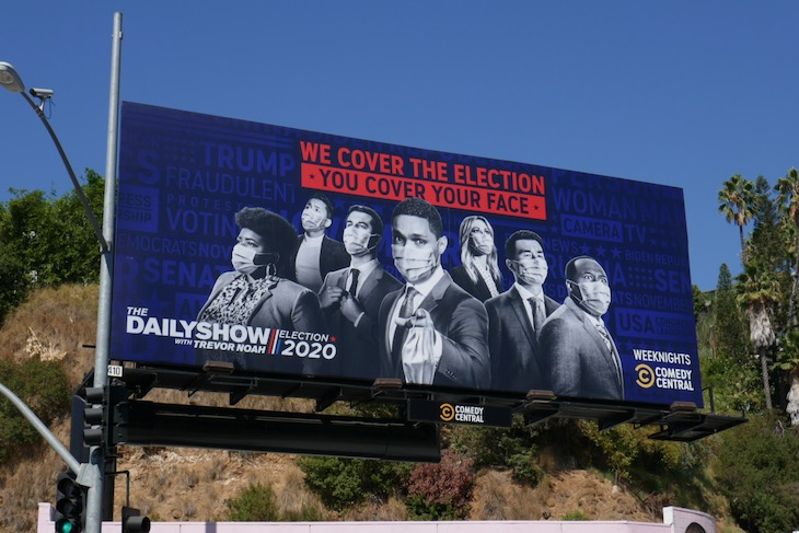 Election cover your face Trevor Noah billboard