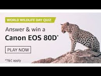 Amazon World Wildlife Day Quiz Answers & Chance to Win Cannon EOS 80D Camera