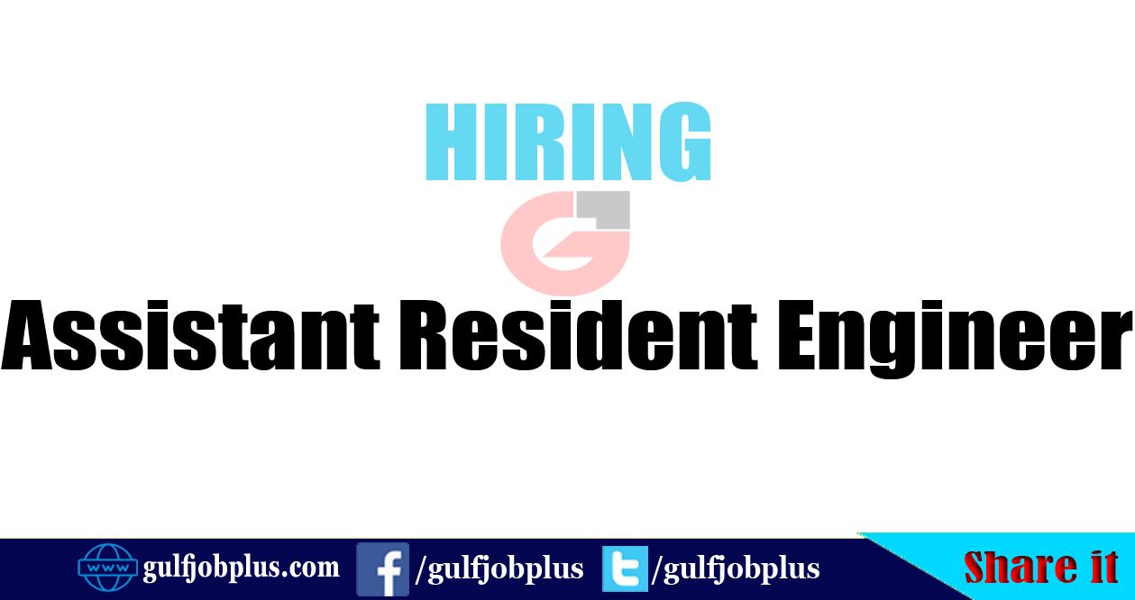 Assistant Resident Engineer - GULF JOB PLUS