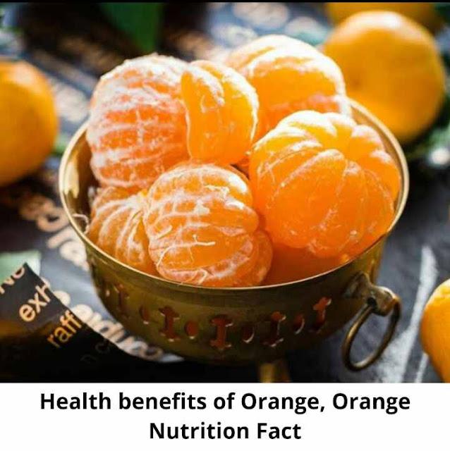 11 Health Benefits of Orange, Nutritional Value per 100g