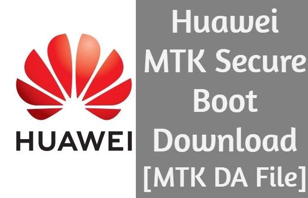 Huawei Mtk Secure Boot Da Files Download
