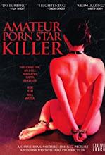 Amateur Porn Star Killer (2006) [Vose]