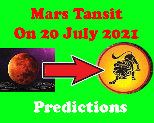 Mars Transit in Leo on 20 july 2021 Predictions by best astrologer