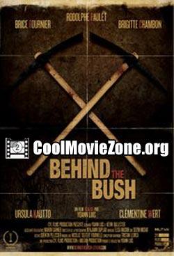 Behind the Bush (2013)