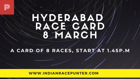 Hyderabad Race Card 8 March