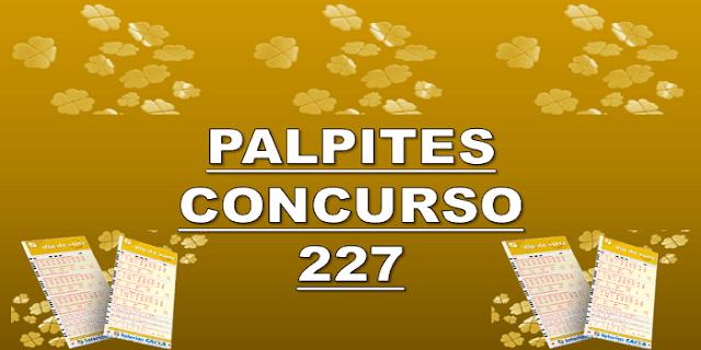 Palpites dia de sorte 227 – grupos e jogos desdobrados