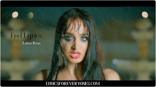 Feel Lyrics Lana Rose
