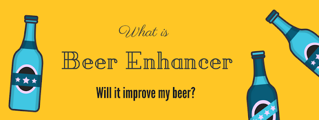 What is 'beer enhancer' and will it make my beer taste better?