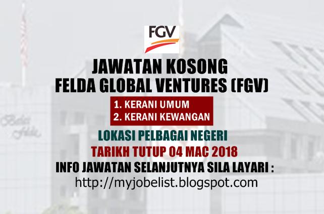 Jawatan Kosong di Felda Global Ventures (FGV) Mac 2018