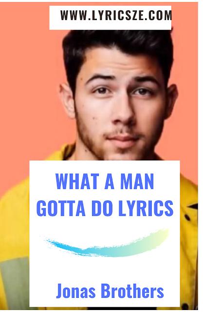 What A Man Gotta Do Lyrics