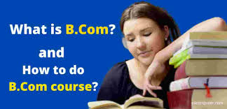What is B.Com Course