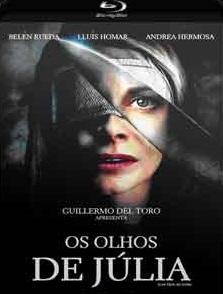 Os Olhos de Júlia 2010 – Torrent Download – BluRay 720p e 1080p Dublado / Dual Áudio