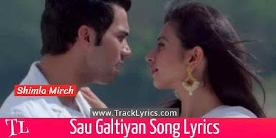 sau-galtiyan-song-lyrics