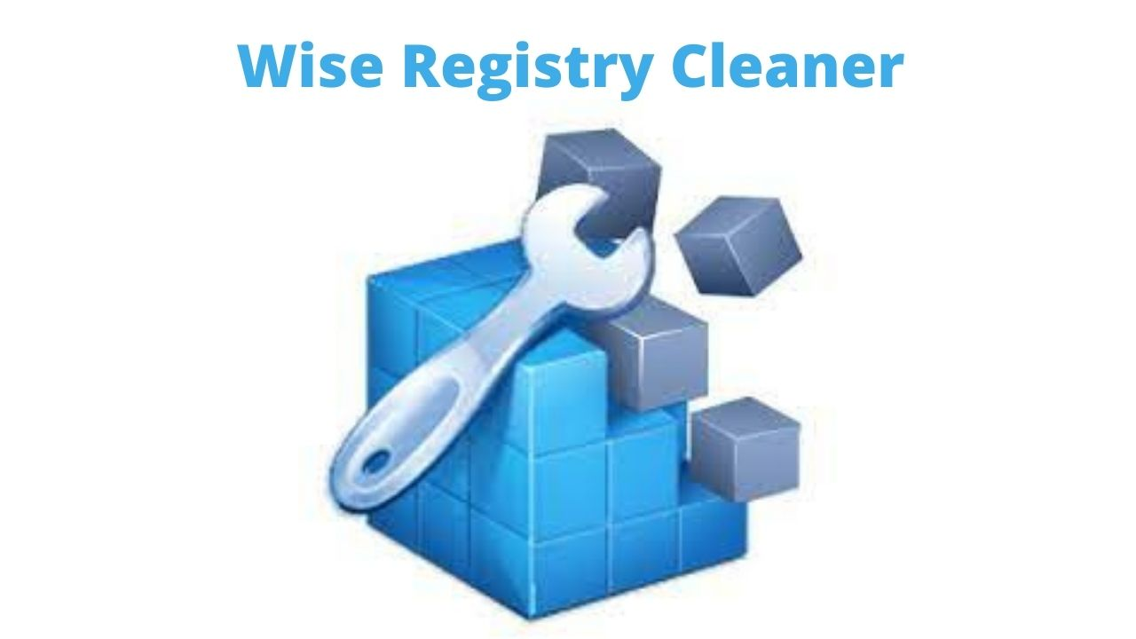 Wise Registry Cleaner Download Free for Windows