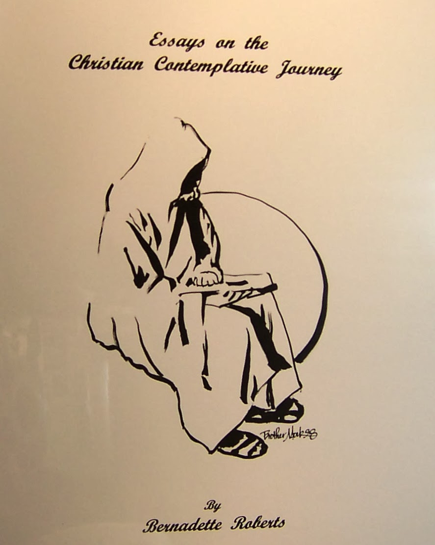 bernadette roberts other works essays on the christian contemplative journey spiral bound manuscript 2007 179 pages