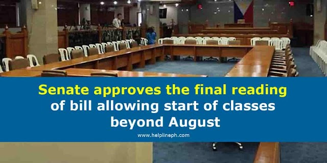 Senate approves the final reading of bill allowing start of classes beyond August