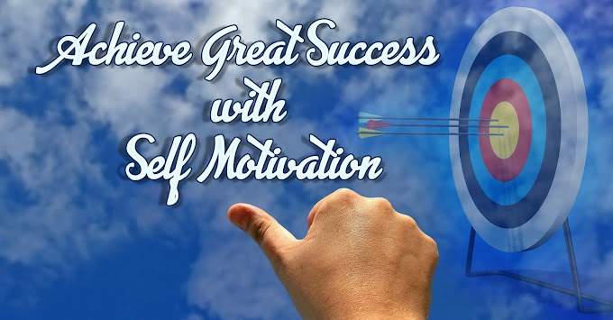Great Success with Self Motivation