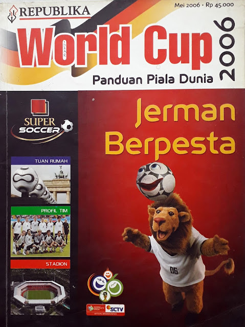 MAJALAH REPUBLIKA: WORLD CUP 2006 JERMAN BERPESTA