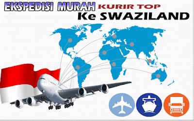 JASA EKSPEDISI MURAH KURIR TOP KE SWAZILAND