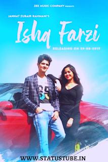 Ishq Farzi | Full Screen Whatsapp Video Status Download 2019 ⟿ StatusTube