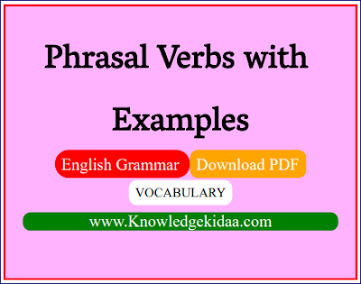 Phrasal Verbs with Examples | PDF Download |