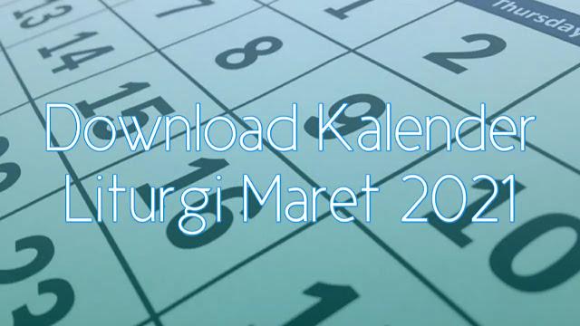 Download Kalender Liturgi Maret 2021 Tahun B/1 PDF Excel dan JPEG