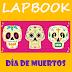 """ESTUPENDO LAPBOOK  """"DÍA DE MUERTOS""""."""